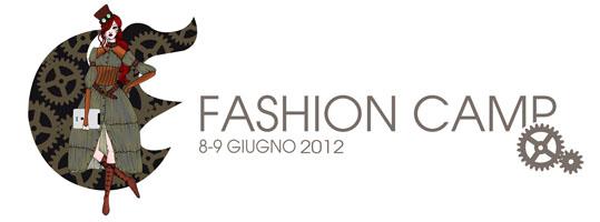 Fashion camp, Milano, 10 - 11 giugno 2011